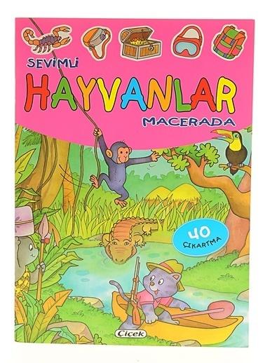 Çiçek Yayıncılık Sevimli Hayvanlar Çıkartmalı-Macerada Renkli